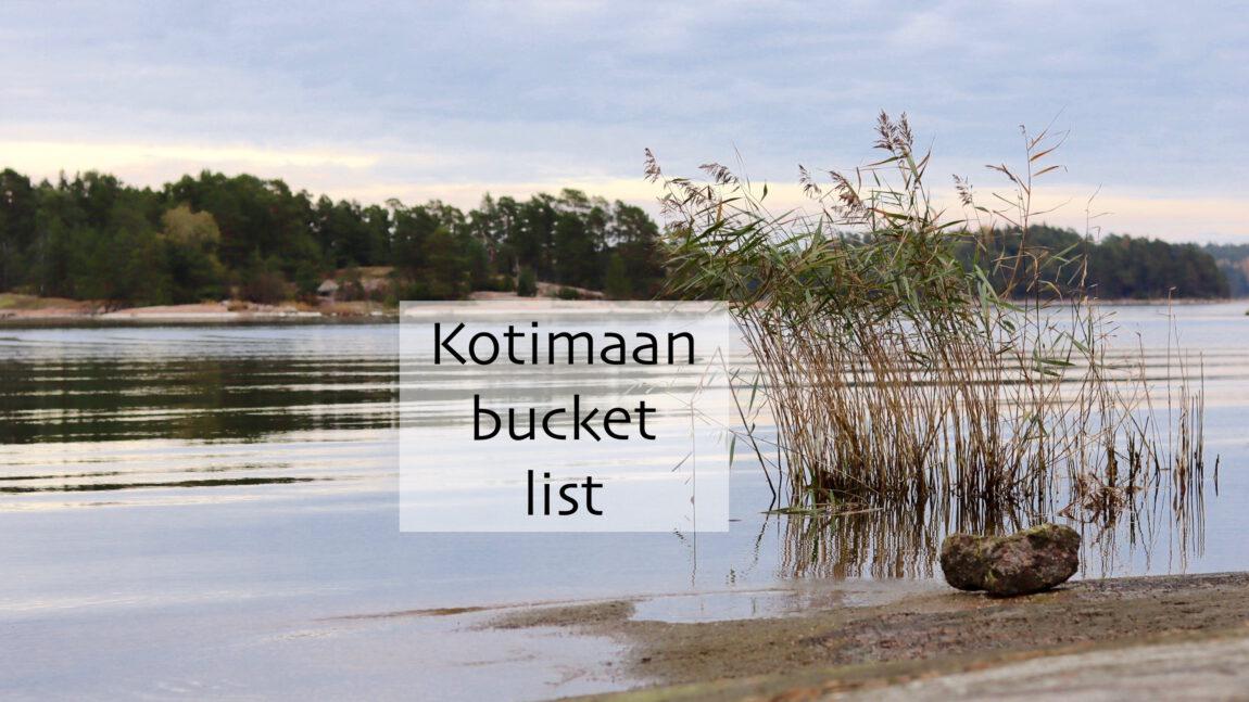 Kotimaan bucket list